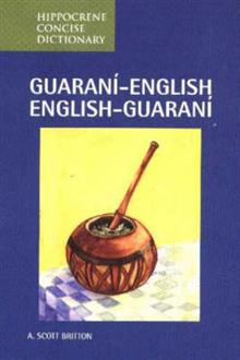 Guarani-English/English-Guarani Concise Dictionary