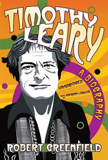 Timothy Leary: An Experimental Life
