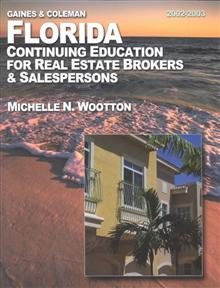 Florida Continuing Education for Real Estat Bro: Continuing Education for Real Estate Brokers & Salespersons