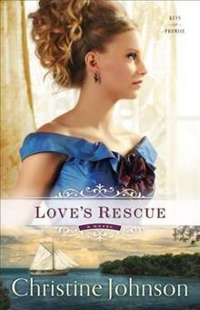 Love's Rescue: A Novel