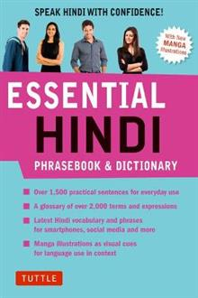 Essential Hindi Phrasebook and Dictionary: Speak Hindi with Confidence