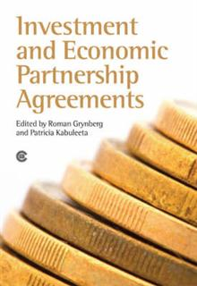 Investment and Economic Partnership Agreements: Issues for ACP Negotiators