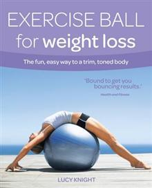 Exercise Ball for Weight Loss: Exercise Ball for Weight Loss
