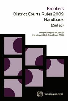 Brookers District Courts Rules 2009: Handbook
