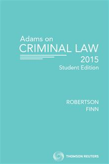 Adams on Criminal Law Student Edition 2015