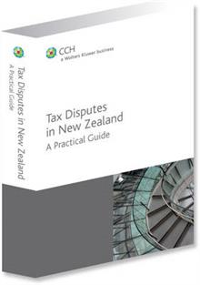 Tax Disputes in New Zealand - A Practical Guide
