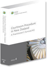 Courtroom Procedure in New Zealand A Practitioner's Survival Kit