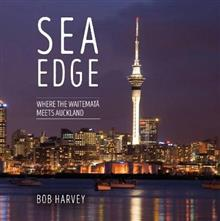 Sea Edge: Where the Waitemata Meets Auckland