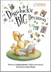 Digiduck's Big Decision (Storybook)