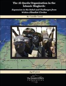 The Al-Qaeda Organization in the Islamic Maghreb: Expansion in the Sahel and Challenges from Within Jihadist Circles