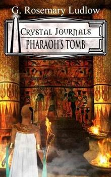Pharaoh's Tomb: Crystal Journals Book 2
