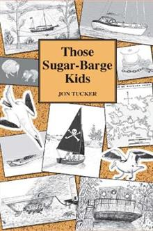 Those Sugar-Barge Kids, Those