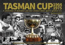 Tasman Cup 1964-1975: A Celebration of Australian and New Zealand Motor Sport's Greatest Era