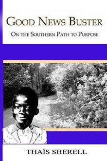 Good News Buster: On the Southern Path to Purpose