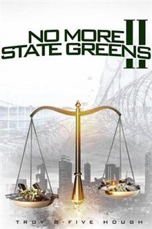 No More State Greens 2