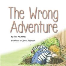 The Wrong Adventure