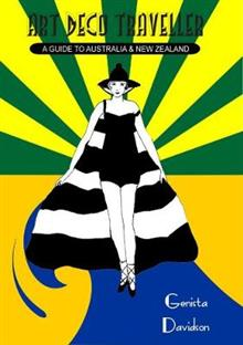 Art Deco Traveller: A Guide To Australia & New Zealand