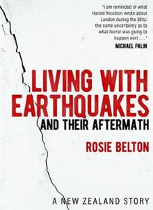 Living with Earthquakes: And Their Aftermath