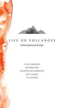 Life On Volcanoes: Contemporary Essays