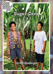 Sugar Cane : A story from Tonga and Fiji