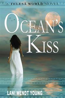 Ocean's Kiss: A Telesa World novel