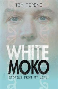 White Moko: Stories from my life