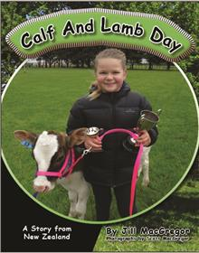 Calf and Lamb Day: A Story from New Zealand