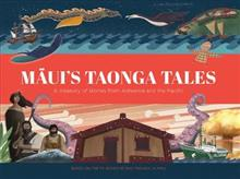 Maui's Taonga Tales: A Treasury of Stories from Aotearoa and the Pacific