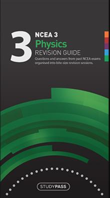 NCEA Level 3 Physics 2019 Revision Guide