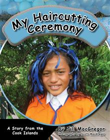 My Haircutting Ceremony: a Story from the Cook Islands