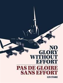 No Glory Without Effort/Pas de Gloire Sans Effort