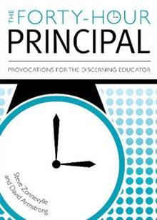 The Forty-Hour Principal: Provocations for the Discerning Educator