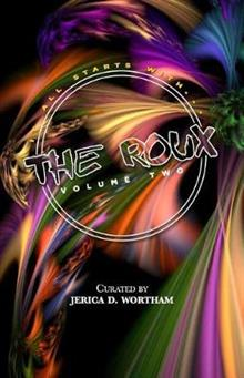 The Roux Volume II: J'Parle' Poetry Anthology