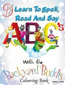 Learn to Spell, Read and say ABC's with the Backyard Buddis