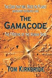 The Gamacode: The Freeing of the Human Race!