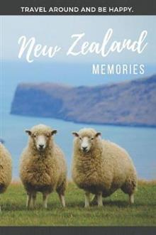 Memories New Zealand: Notebook, Photobook or Journal for your Journey to New Zealand.