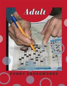 Adult Funny Crosswords: Easy Puzzles Find the Differences, Spot the Odd One Out, Crosswords, Memory Games, Tally Totals and More....(USA Today Puzzles)