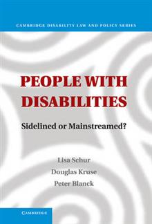 Cambridge Disability Law and Policy Series: People with Disabilities: Sidelined or Mainstreamed?