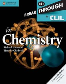 Breakthrough to CLIL for Chemistry Age 14+ Workbook