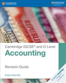Cambridge International IGCSE: Cambridge IGCSE (R) and O Level Accounting Revision Guide