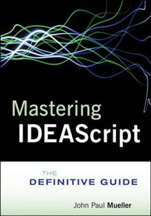 Mastering IDEAScript: The Definitive Guide with Website