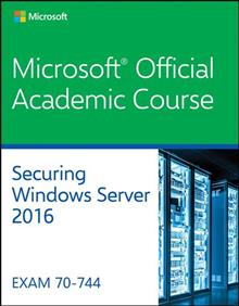 70-744: Securing Windows Server 2016