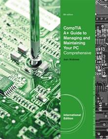 A+ Guide to Managing & Maintaining Your PC, International Edition (with Printed Access Card)