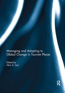 Managing and Adapting to Global Change in Tourism Places