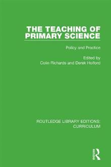 The Teaching of Primary Science: Policy and Practice