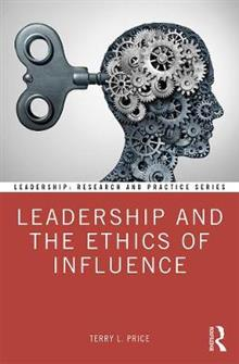 Leadership and the Ethics of Influence