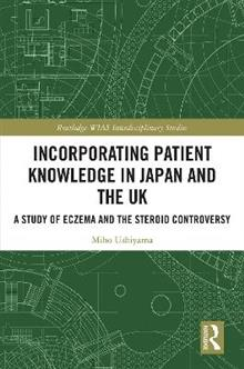 Incorporating Patient Knowledge in Japan and the UK: A Study of Eczema and the Steroid Controversy