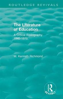 The Literature of Education: A Critical Bibliography 1945-1970