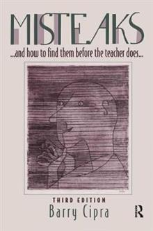 Misteaks. . . and how to find them before the teacher does. . .: A Calculus Supplement, 3rd Edition
