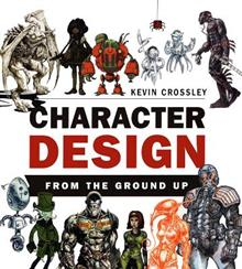 Character Design From the Ground Up